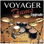 Voyager Drums Upgrade